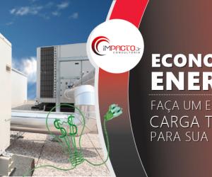 ECONOMIZE ENERGIA: Faça um estudo de Carga Térmica !